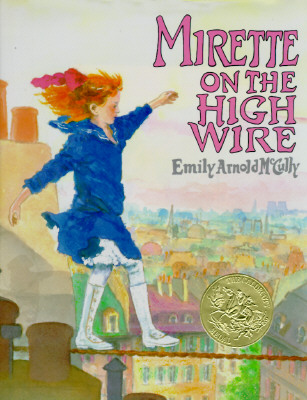 Mirette on the High Wire, McCully, Emily Arnold