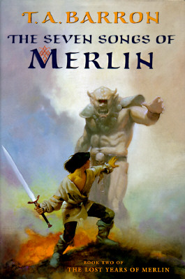 The Seven Songs of Merlin, Barron, T. A.