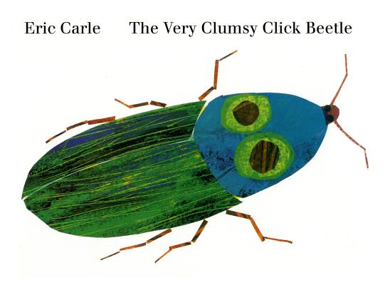 Image for The Very Clumsy Click Beetle (Eric Carle's Very Series)