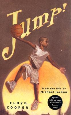 Image for Jump!: From the Life of Michael Jordan