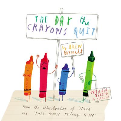 DAY THE CRAYONS QUIT, DAYWALT, DREW