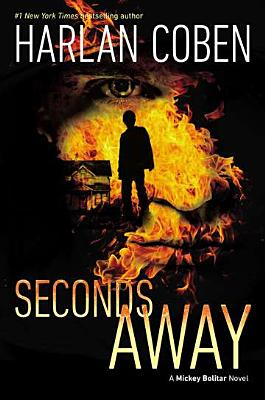 Image for Seconds Away (Book Two): A Mickey Bolitar Novel