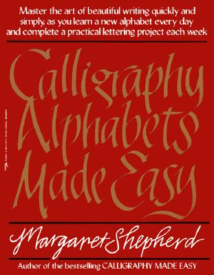 Image for Calligraphy Alphabets Made Easy
