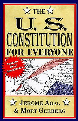 "The U.S.Constitution for Everyone (Perigee Book), ""Agel, Jerome B., Gerberg, Mort"""
