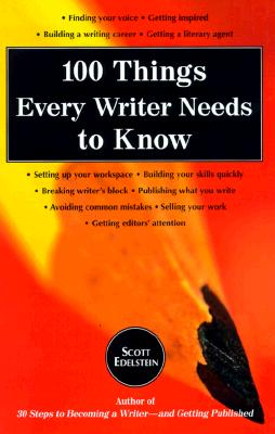 Image for 100 Things Every Writer Needs to Know