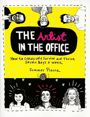 Image for ARTIST IN THE OFFICE : HOW TO CREATIV