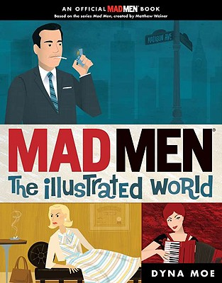 Image for Mad Men: The Illustrated World