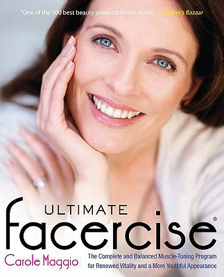Image for Ultimate Facercise: The Complete and Balanced Muscle-Toning Program for RenewedV