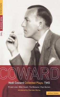 Coward Plays: 2: Private Lives; Bitter-Sweet; The Marquise; Post-Mortem (World Classics) (Vol 2), Coward, No�l