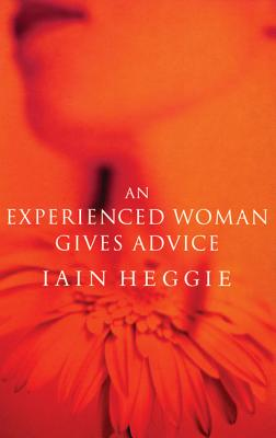 Image for An Experienced Woman Gives Advice (Modern Plays)