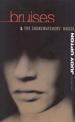 Bruises & The Shore Watchers Hous (Modern Plays), Upton, Judy