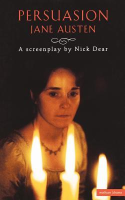 Persuasion: Screenplay (Screen and Cinema), Austen, Jane