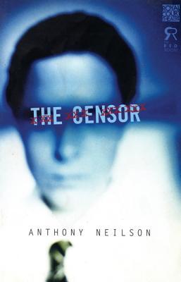 The Censor (Modern Plays), Neilson, Anthony
