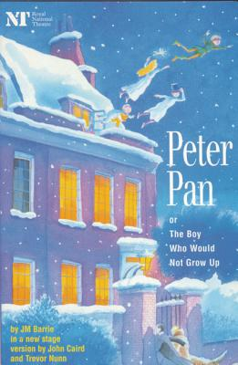 Peter Pan: Or The Boy Who Would Not Grow Up - A Fantasy in Five Acts (Modern Plays), Barrie, J.M.