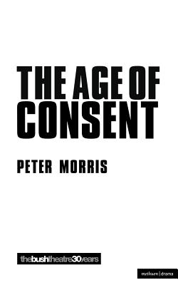 Age of Consent (Modern Plays), Morris, Peter