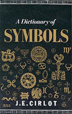 Image for A dictionary of symbols