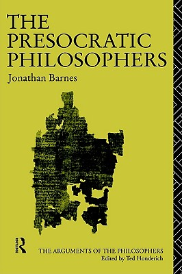 Image for The Presocratic Philosophers (Arguments of the Philosophers)