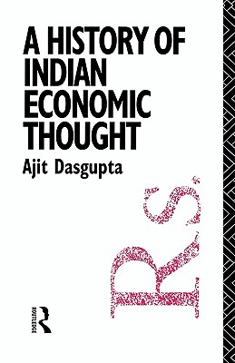Image for A History of Indian Economic Thought (The Routledge History of Economic Thought)