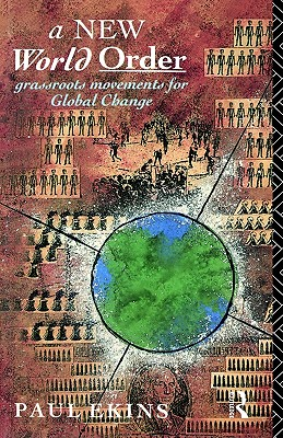 Image for A New World Order: Grassroots Movements for Global Change