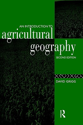Image for An Introduction to Agricultural Geography