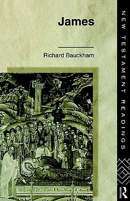 James (New Testament Readings), Richard Bauckham