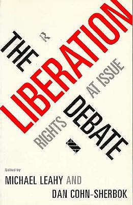Image for The Liberation Debate: Rights at Issue
