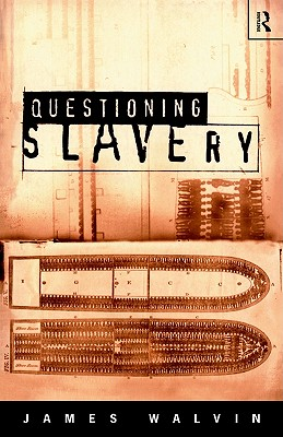 Image for Questioning Slavery