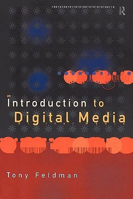 Image for An Introduction to Digital Media (Blueprint)
