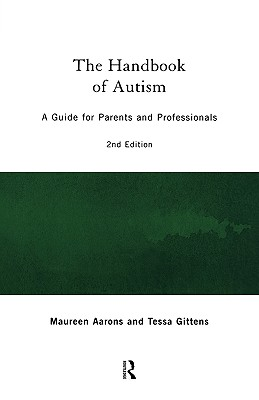 Image for The Handbook of Autism: A Guide for Parents and Professionals