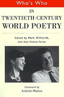 Image for Who's Who in Twentieth Century World Poetry (Who's Who Series)