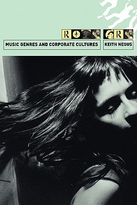 Music Genres and Corporate Cultures, Negus, Keith