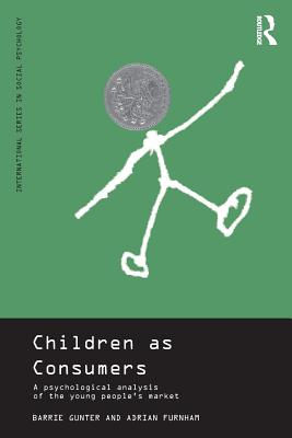 Image for CHILDREN AS CONSUMERS : A PSYCHOLOGICAL