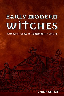 Image for Early Modern Witches: Witchcraft Cases in Contemporary Writing
