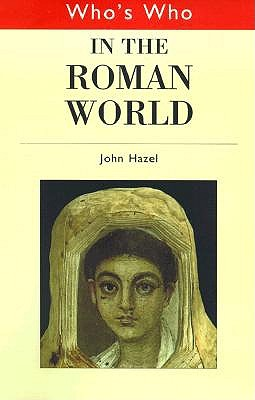 Image for Who's Who in the Classical World (2 Volume Set) : Who's Who in the Greek World, Who's Who in the Roman World