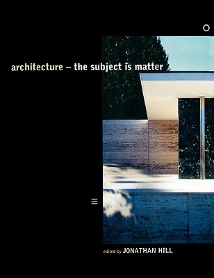 Image for Architecture: The Subject is Matter