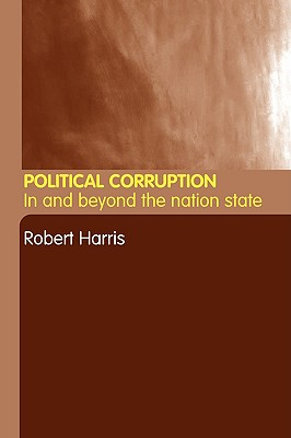 Political Corruption: In Beyond the Nation State