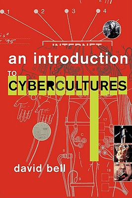 Image for An Introduction to Cybercultures