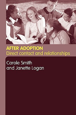 Image for After Adoption: Direct Contact and Relationships