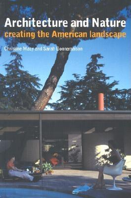Image for Architecture and Nature: Creating the American Landscape
