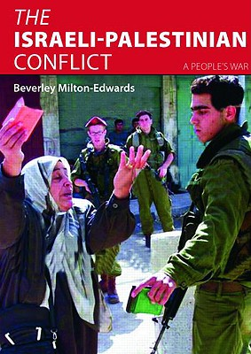 Image for The Israeli-Palestinian Conflict: A People's War