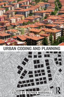Image for Urban Coding and Planning (Planning, History and Environment Series)