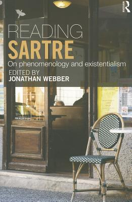 Image for Reading Sartre: On Phenomenology and Existentialism