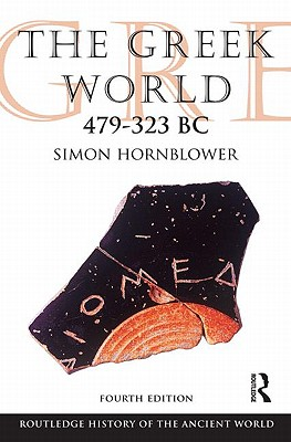 Image for The Greek World 479-323 BC (The Routledge History of the Ancient World)