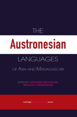 Austronesian Languages Of Asia And Madagascar, The, Adelaar, K. Alexander