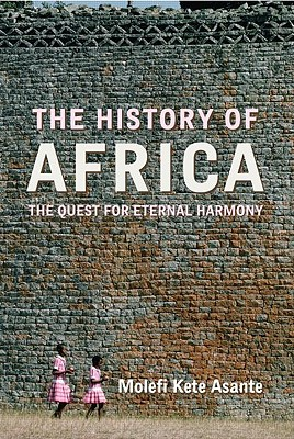 The History of Africa, Molefi Kete Asante