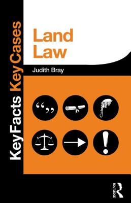 Land Law (Key Facts Key Cases), Bray, Judith