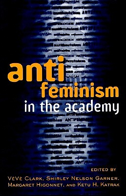 Image for Anti-feminism in the Academy