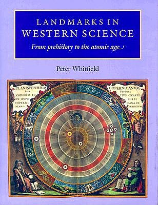 Image for Landmarks in Western Science: From Prehistory to the Atomic Age