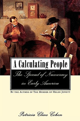 Image for A Calculating People: The Spread of Numeracy in Early America