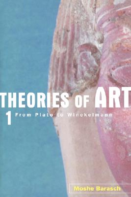 Image for Theories of Art, 1: From Plato to Winckelmann